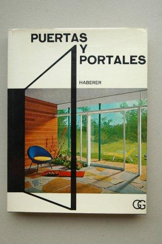 Puertas y portales / Albet Haberer