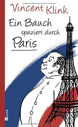 Schatz Gericht Zug (Ein Bauch spaziert durch Paris)