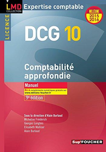 DCG 10 - Comptabilité approfondie - Manuel - 9e édition - Millésime 2015-2016
