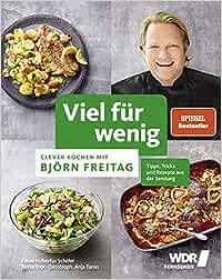Viel Für Wenig Björn Freitag Rezepte