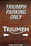 Triumph alternative parking only Motorrad garage Parkplatz metal Sign parking Sign Schild aus Blech