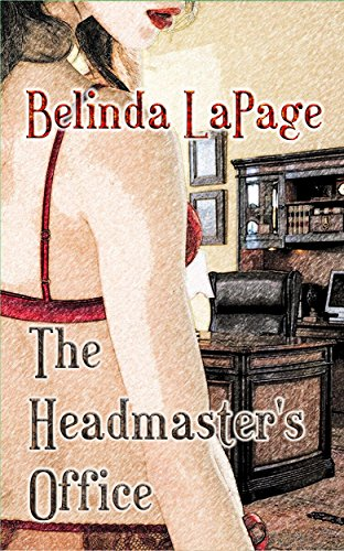 The Headmaster's Office: An Erotic Teacher Student First Time Story (Dorm Room Dares Book 1) (English Edition) (Panty Cherry)