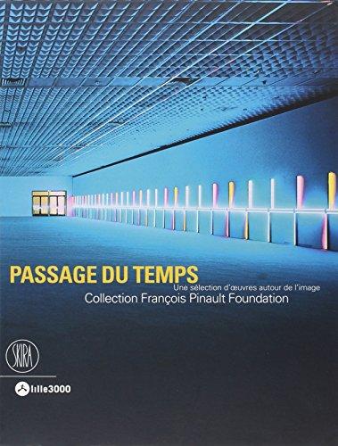 Passage du temps : Une sélection d'oeuvres autour de l'image, collection François Pinault Foundation par Caroline Bourgeois