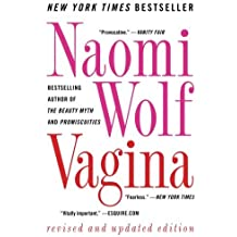Vagina: Revised and Updated by Naomi Wolf (2013-12-10)