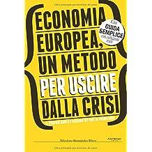 Economia europeia, um método para sair da crise