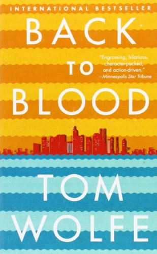 Back to Blood por Tom Wolfe