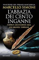 L'abbazia dei cento inganni (Codice Millenarius Saga Vol. 3)