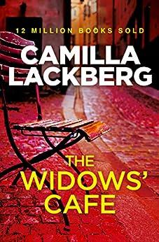 The Widows' Cafe: A Short Story de [Lackberg, Camilla]