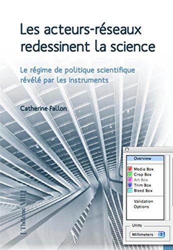 Les acteurs-réseaux redessinent la science