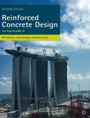 Reinforced Concrete Design: to Eurocode 2 por W.H. Mosley