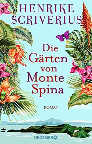 Buchseite und Rezensionen zu 'Die Gärten von Monte Spina: Roman' von Henrike Scriverius