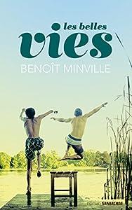 vignette de 'Les belles vies (Benoît Minville)'