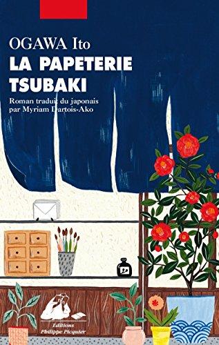 La papeterie Tsubaki par Ito Ogawa