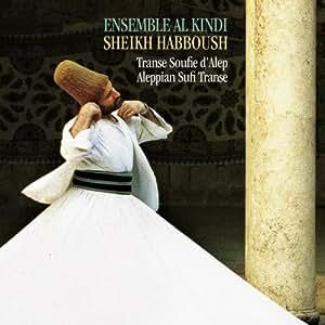 Transe Soufie D'Alep Sheik Habboush, Chant