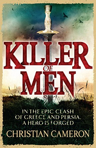 Killer of Men: 1 (Marathon (Orion)) by Christian Cameron (26-May-2011) Paperback