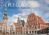 Riga - Metropole des Baltikums (Wandkalender 2019 DIN A2 quer): Lettlands Hauptstadt in einem imposanten Porträt. (Monatskalender, 14 Seiten ) (CALVENDO Orte)