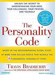 The Personality Code: Unlock the Secret to Understanding Your Boss, Your Colleagues, Your Friends...and Yourself! by Travis Bradberry (2007-05-03)