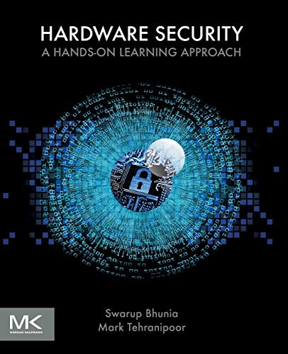 Hardware Security: A Hands-on Learning Approach (Computer-security-hardware)