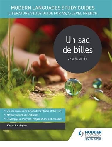 Modern Languages Study Guides: Un sac de billes: Literature Study Guide for AS/A-level French (Film and literature guides) par Karine Harrington