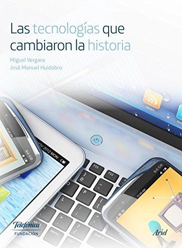 las-tecnologias-que-cambiaron-la-historia