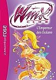 Winx Club, Tome 53 : L'Empereur des océans