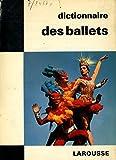 Dictionnaire des ballets / Reyna, Ferdinand / Réf: 23529