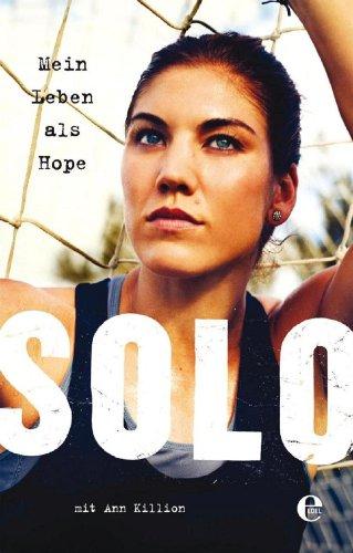 Mein Leben als Hope Solo -