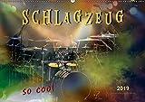 Schlagzeug - so cool (Wandkalender 2019 DIN A2 quer): Schlagzeug, das Instrument, dass nicht nur den Musiker, sondern während eines Konzertes auch den ... (Monatskalender, 14 Seiten ) (CALVENDO Kunst)