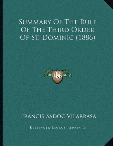 Summary of the Rule of the Third Order of St. Dominic (1886)