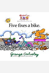 Five fixes a bike: Volume 1 Paperback