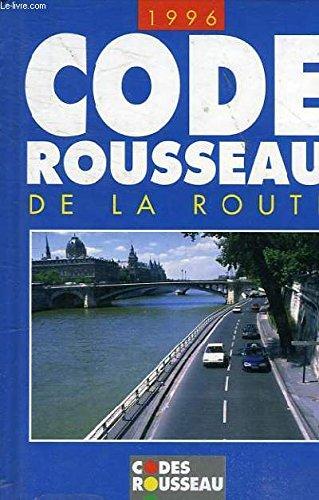 Code rousseau de la route par ROUSSEAU