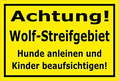 Schild - Wolf-Streifgebiet - Hunde anleinen und Kinder beaufsichtigen - 30x20cm mit Bohrlöchern | stabile 3mm starke PVC Hartschaumplatte – S00359-095-C +++ in 20 Varianten erhältlich