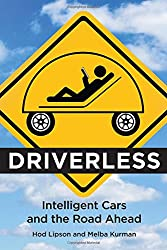 """When human drivers let intelligent software take the wheel: the beginning of a new era in personal mobility. """"Smart, wide-ranging, [and] nontechnical."""" -Los Angeles Times """"Anyone who wants to understand what's coming must read this fascinating book.""""..."""