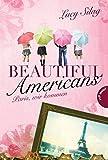 Beautiful Americans, Band 1: Paris, wir kommen