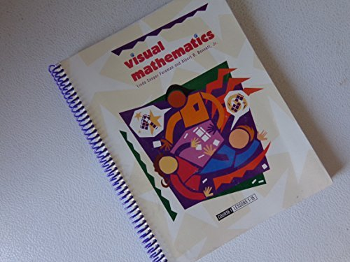 Visual Mathematics: Course I (Lessons 1-15) by Linda Cooper Foreman (1995-01-01)