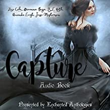 Capture: A Paranormal Romance Anthology: Flirtation with Darkness, Book 2