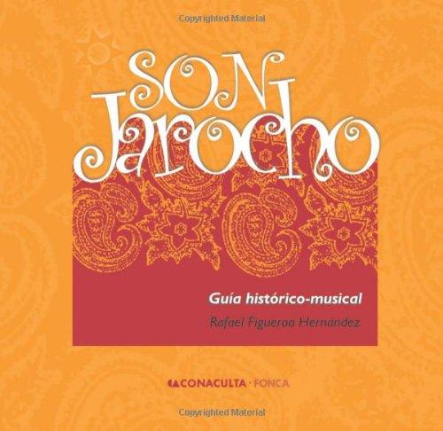 Son Jarocho: Guía histórico-musical