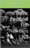 Basic Football For Newbies 101