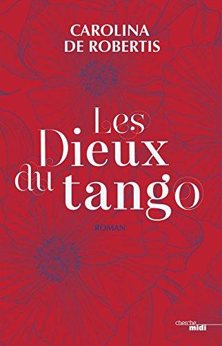 Les dieux du tango : roman