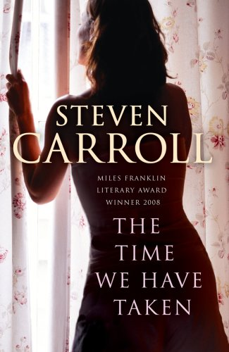 The Time We Have Taken (English Edition)