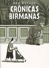 Cronicas Birmanas 3?ed par Guy Delisle