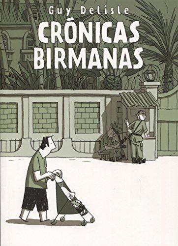 Crónicas birmanas por Guy Delisle