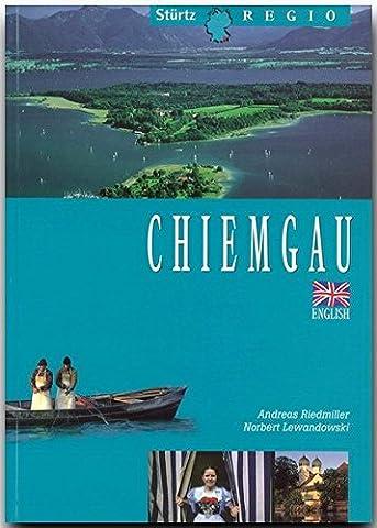 CHIEMGAU - English Edition - 72 Seiten mit über 100 Bildern aus der Region in englischer Sprache - Original (Trachten Deutschland)