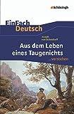 EinFach Deutsch ...verstehen. Interpretationshilfen: EinFach Deutsch ...verstehen: Joseph von Eichendorff: Aus dem Leben eines Taugenichts