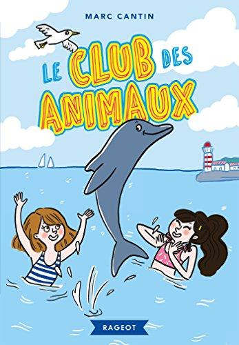 Le club des animaux par Marc Cantin