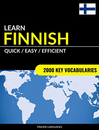 Learn Finnish - Quick / Easy / Efficient: 2000 Key Vocabularies (English Edition)