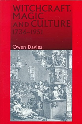 [Witchcraft, Magic and Culture, 1736-1951] (By: Owen Davies) [published: September, 1999]