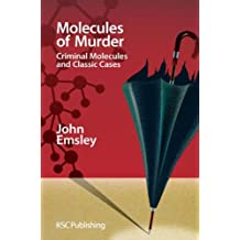 Molecules of Murder: Criminal Molecules and Classic Cases: Criminal Molecules and Classic Murders