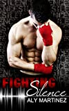 Fighting Silence (On The Ropes Book 1) (English Edition)