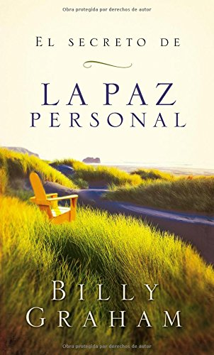 EL SECRETO DE LA PAZ PERSONAL - Billy Graham